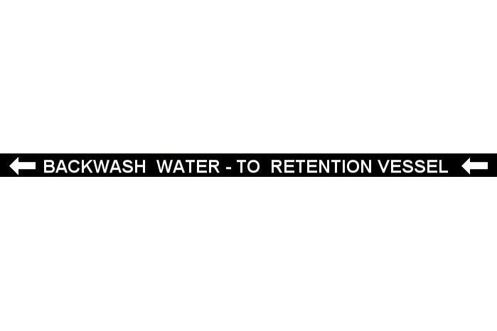 Pipe Label  Backwash Water To Retention Vessel Left