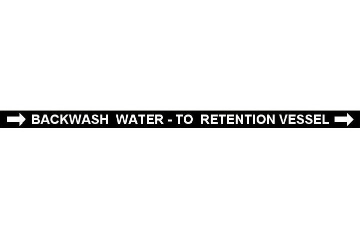 Pipe Label  Backwash Water To Retention Vessel Right